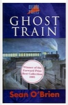 Sean O'Brien, Ghost Train (Oxford Poets)