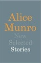 Alice Munro, New Selected Stories