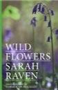 Sarah Raven, Sarah Raven's Wild Flowers