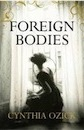 Ozick Cynthia, Foreign Bodies Air Exp