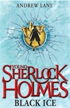 Andrew Lane, Young Sherlock Holmes: Black Ice