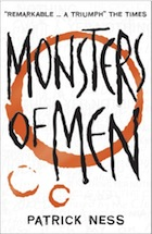 Patrick Ness, Monsters of Men (Chaos Walking)