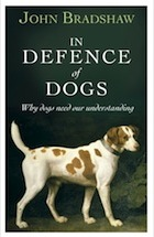 """""""In defence of dogs"""" de John Bradshaw In-Defence-of-Dogs"""