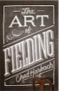 Chad Harbach, The Art of Fielding