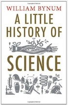 William Bynum, A Little History of Science