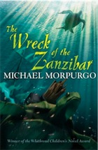 the wreck of the zanzibar book report » which of these michael morpurgo books would be suitable for 6-7 year which of these michael morpurgo books would be suitable for 6-7 wreck of zanzibar.