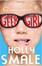 Geek Girl by Holly Smale - review