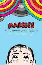 Marbles: Mania, Depression, Michelangelo and Me by Ellen Forney ...uk. ellens deepest secret