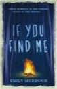 Emily Murdoch, If You Find Me