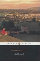 The 100 best novels: #21 – Middlemarch by George Eliot (1871-2)