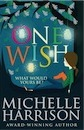Michelle Harrison, One Wish (13 Treasures Prequel)