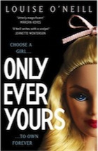 Louise O'Neill, Only Ever Yours