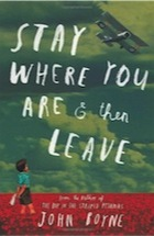 John Boyne, Stay Where You Are And Then Leave