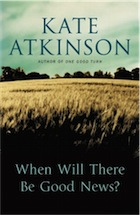 Kate Atkinson, When Will There Be Good News?