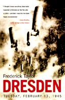 Dresden: Tuesday 13 February 1945 by Frederick Taylor