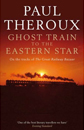 Ghost Train by Paul Theroux
