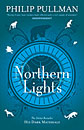 His Dark Materials: Northern Lights by Philip Pullma