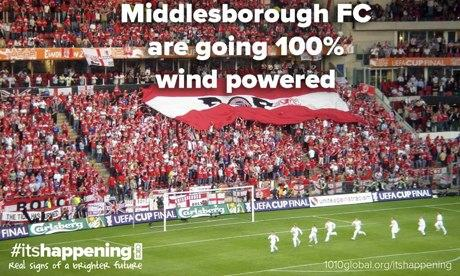 10:10 global its happening campaign : Middlesborough FC wind power
