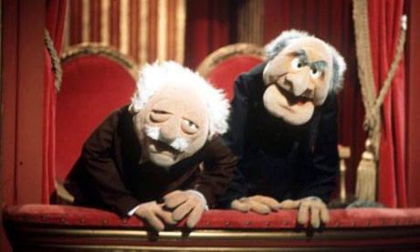 If only my critics were as honest as Waldorf and Statler