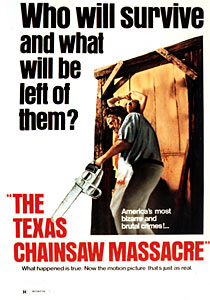 A poster for The Texas Chainsaw Massacre, which was released in 1974.