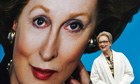 Meryl Streep as Margaret Thatcher, The Iron Lady