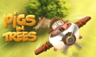 Pigs in Trees game
