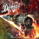 The Darkness, One Way Ticket to Hell and Back