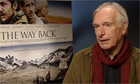 Peter Weir on The Way Back