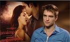 Robert Pattinson on Breaking Dawn
