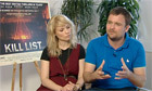 Film junket - Kill List