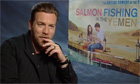 Ewan McGregor talks about Salmon Fishing in the Yemen