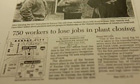 Newspaper article says '750 workers to lose jobs'