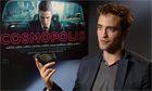 Robert Pattinson talks about making Cosmopolis