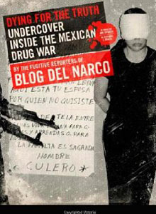 dying truth undercover inside mexican drug  excerpt