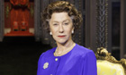 Dame Helen Mirren as Queen Elizabeth II