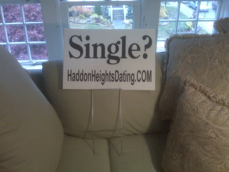 Haddon Heights Dating lawn sign