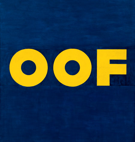 Ed Ruscha,OOF (1962-1963) Photograph: Courtesy of the artist, the Hayward Gallery and the Museum of Modern Art, New York