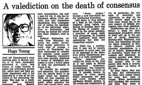 24 September 1984: Hugo Young: A valediction on the death of consensus in British politics. Thatcher