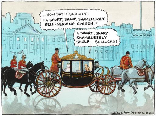 18.11.09: Steve Bell on the Queen's speech