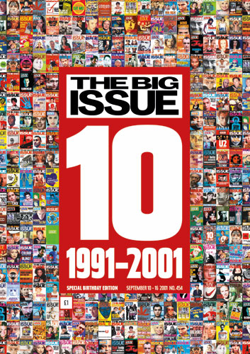 The Big Issue: Front cover of The Big Issue - 10th birthday edition. 2001