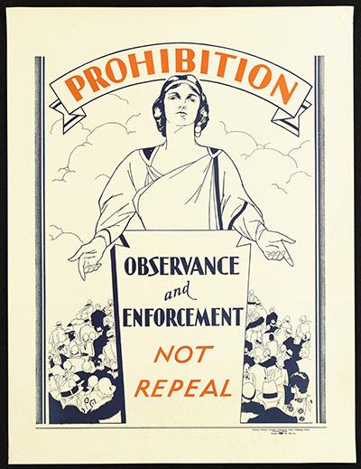 Плакат времен запрета алкоголя (США): Соблюдать и усиливать запрет, а не отказываться от него