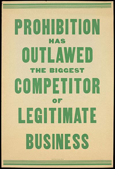Плакат времен запрета алкоголя (США): http://static.guim.co.uk/sys-images/Guardian/Pix/pictures/2010/11/10/1289390853047/Запрет поставил вне закона главных конкурентов законного бизнеса