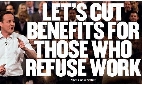 2010 Conservative poster criticising benefit recipients: 'Let's cut benefits for those who refuse work: vote Conservative'