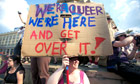 Big Picture: Placard with pro gay slogans