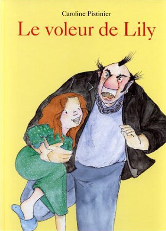 French books: Le voleur de Lily