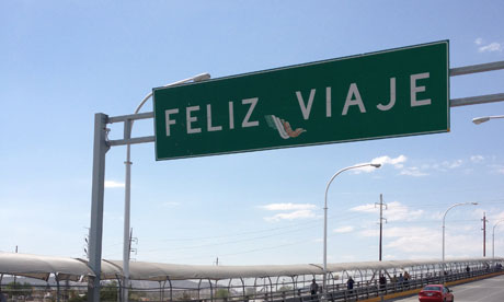 Feliz Viaje sign entering Mexico
