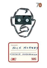 Nick Hornby Otherwise Pandemonium book jacket