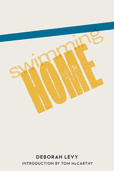 Man Booker shortlist: Swimming Home by Deborah Levy
