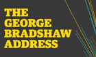 The George Bradshaw Address