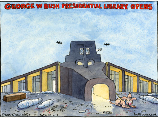 Steve Bell on the George W Bush library in Dallas ~ cartoon